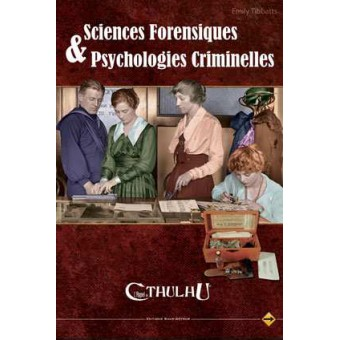 Appel de Cthulhu - Sciences forensiques et psychologies criminelles