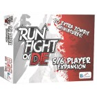 Run, Fight, or Die - 5/6 Player Expansion