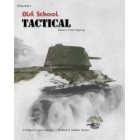 Old School Tactical: Fighting on the Eastern Front 1941-1942