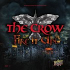 The Crow - Fire It Up