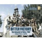 Bitter Victory : The Invasion of Sicily, 1943