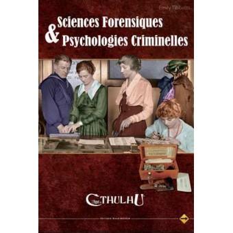 Appel de Cthulhu - Sciences forensiques et psychologies criminelles