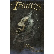 Trinités - La Voix des Esprits