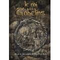 Le Roi des Gobelins 0
