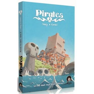 Pirates Livre 2 La Bd Dont Vous Etes Le Heros