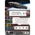 X-Wing - Le Jeu de Figurines - Transport Rebelle 1
