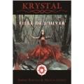 Krystal - Fille de l'Hiver 0