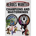 Heroes Wanted - Champions and Masterminds 0