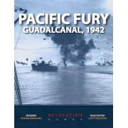 Pacific Fury: Guadalcanal, 1942