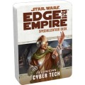 Star Wars : Edge of the Empire - Cyber tech Specialization Deck 0