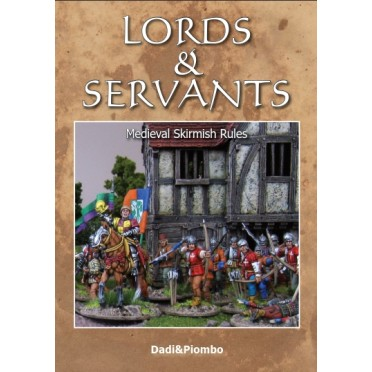 Lords & Servants: Medieval Skirmish Rules