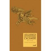Les Carnets Zoologiques du Capitaine Lalande