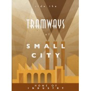 Tramways : Home of Industrie Yellow Expansion