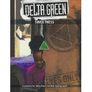 Delta Green - Sweetness pas cher