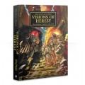W40K : Visions of Heresy (Hardback) 0