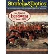 Strategy & Tactics 314 - Last Stand at Isandlwana