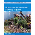 Modelling and Painting Fantasy Figures 0