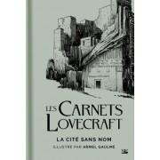 Les Carnets Lovecraft : La Cité sans Nom