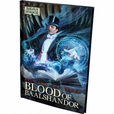 Arkham Horror Novella : Blood of Baalshandor