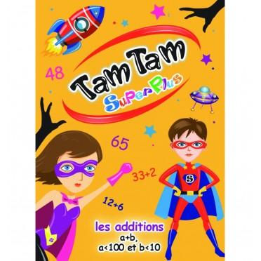 Tam Tam Superplus : Les Additions
