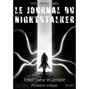 Le Journal du Nightstalker : Entre Lueur et Ombre