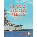 Second World War at Sea - Plan Z Stolen Fleets 0