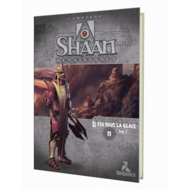 Shaan - Le Feu sous la Glace Tome 3