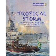 Second World War at Sea - Tropical Storm