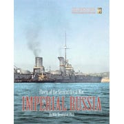 The Second Great War at Sea - Fleets of the Second Great War - Imperial Russia