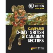 Bolt Action - British & Canadian Sectors: D-Day: British & Canadian Sectors - Bolt Action Theatre Book