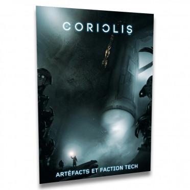 Coriolis - Artefacts et Faction Tech