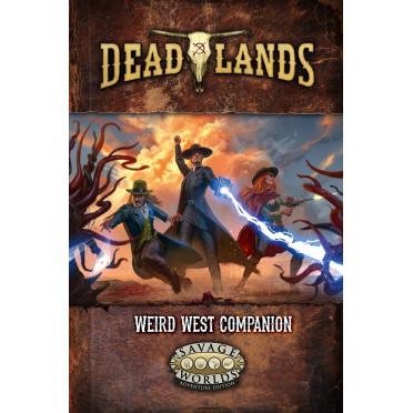 Deadlands The Weird West - Companion