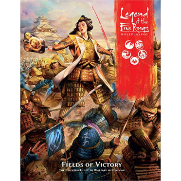 Legend of the Five Rings Roleplaying - Fields of Victory