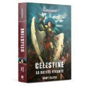 W40K : Celestine - La Sainte Vivante