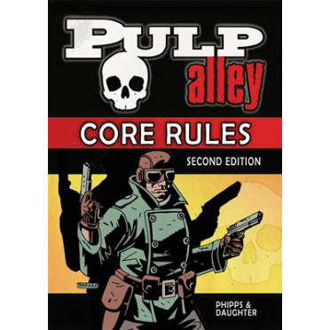 Pulp Alley: 2nd edition Hardcover Rulebook