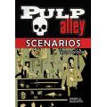 Pulp Alley: Scenarios 0