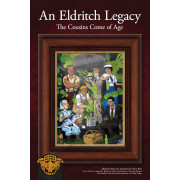 An Eldritch Legacy - The Cousins Come of Age