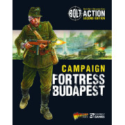 Bolt Action Campaign : Fortress Budapest Book