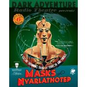 Dark Adventure Radio Theatre - Masks of Nyarlathotep