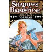 Shadows of Brimstone - Orphan Hero Pack