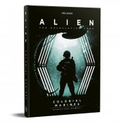 Alien RPG - Colonial Marines Operations Manual