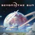 Beyond the Sun 0