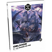 Rôle'n Play : Oblivion 3 - La Danse de Fer