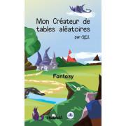 Mon Créateur de Tables Aléatoires : Fantasy