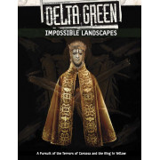 Delta Green - Impossible Landscapes